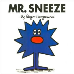 Mr. Sneeze (Mr. Men and Little Miss Series)