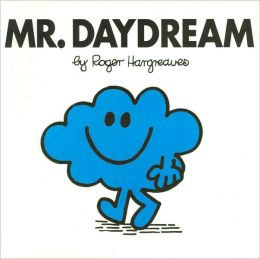 Mr. Daydream (Mr. Men and Little Miss Series)
