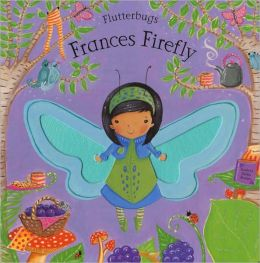 Frances Firefly (Flutterbugs)