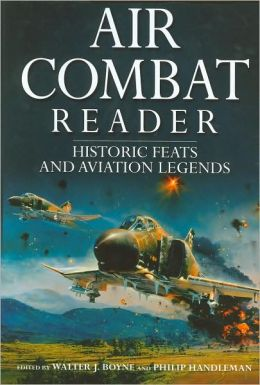 Air Combat Reader: Historic Feats and Aviation Legends