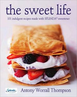 The Sweet Life: 101 Indulgent Recipes Made with Splenda Sweetener