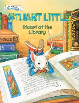 Stuart Little at the Library (An I Can Read Picture Book)
