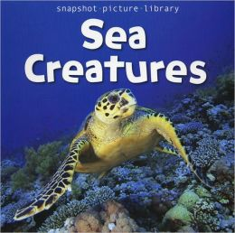 Sea Creatures (Snapshot Picture Library)
