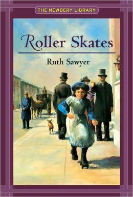Roller Skates (Newbery Library)