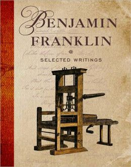 Selected Writings: Benjamin Franklin
