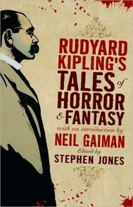 Rudyard Kipling's Tales of Horror and Fantasy (Fall River Press Edition)