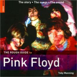 Rough Guide to Pink Floyd (Metro Books Edition)