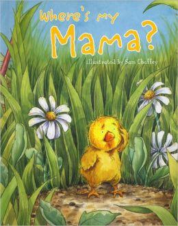 Where's My Mama?