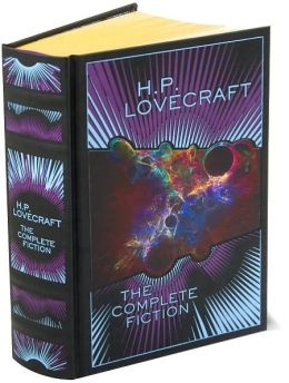 H.P. Lovecraft: The Complete Fiction (Barnes & Noble Leatherbound Classics Series)