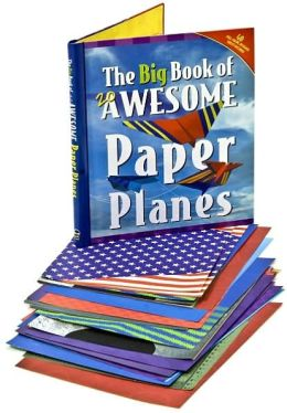 The Big Book of 20 Awesome Paper Planes