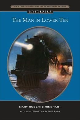 The Man in Lower Ten (Barnes & Noble Library of Essential Reading)