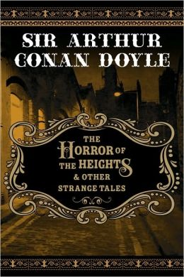The Horror of the Heights and Other Strange Tales