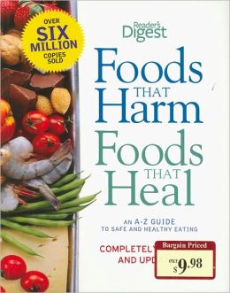 Foods That Harm, Foods That Heal (Metro Books Edition)