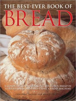 The Best-Ever Book of Bread