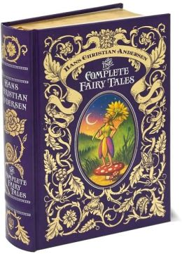 Hans Christian Andersen: The Complete Fairy Tales (Barnes & Noble Leatherbound Classics)