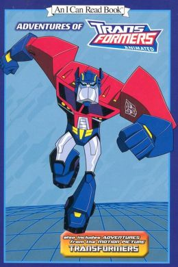 Adventures of Transformers (An I Can Read Book)