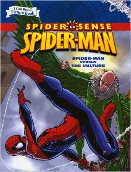Spider-Man: Spider-Man Versus the Vulture (An I Can Read Picture Book)