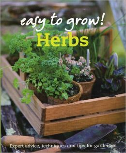 Easy to Grow: Herbs