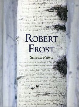 Robert Frost: Selected Poems (Fall River Press Edition)