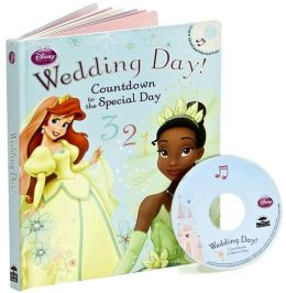 Disney Princess Wedding Day!: Countdown to the Special Day (Learn-Aloud Book Series)