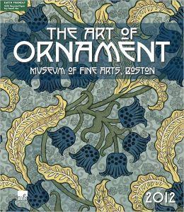 2012 Art Of Ornament MFA Wall Calendar