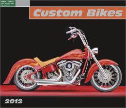2012 Custom Bikes Wall Calendar