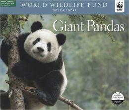 2012 Giant Pandas WWF Wall Calendar