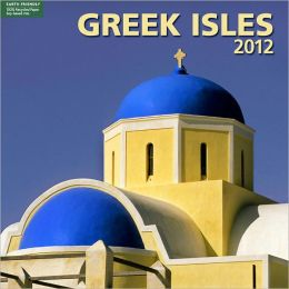 2012 Greek Isles Wall Calendar