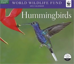 2012 Hummingbirds WWF Wall Calendar