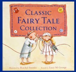 Classic Fairytales Collection