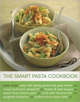 The Smart Pasta Cookbook