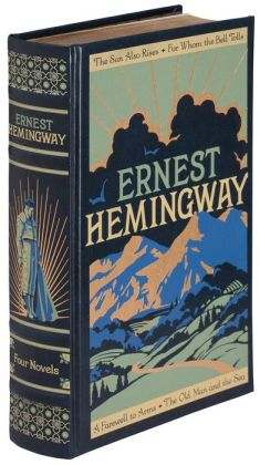 Ernest Hemingway: Four Novels (Barnes & Noble Leatherbound Classics)