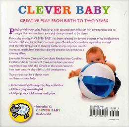 Clever Baby: 100 Play Ideas to Boost Your Child's Development (Metro Books Edition)