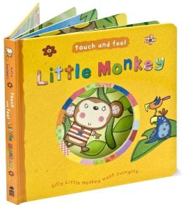 Little Monkey (Touch and Feel)