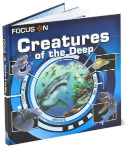 Creatures of the Deep (Focus On)