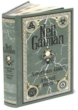 American Gods/Anansi Boys (Barnes & Noble Leatherbound Classics)