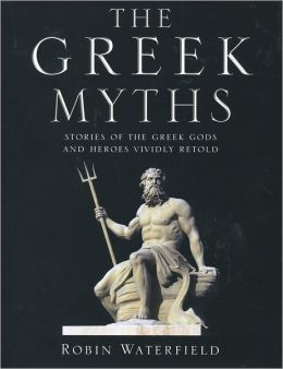 Greek Myths: Illustrated Stories of the Greek Gods and Heroes