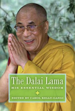 The Dalai Lama: His Essential Wisdom