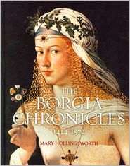The Borgia Chronicles: 1414-1572