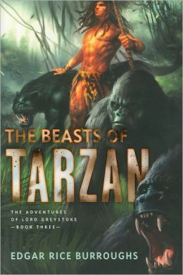 The Beasts of Tarzan: The Adventures of Lord Greystoke, Book Three