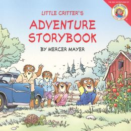 Little Critter's Adventure Storybook