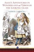 Book Cover Image. Title: Alice's Adventures in Wonderland and Through the Looking Glass (Barnes & Noble Signature Editions), Author: Lewis Carroll