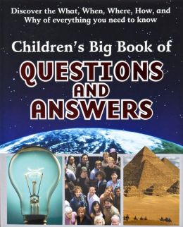 Children's Big Book of Questions and Answers