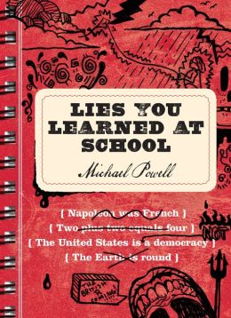 Lies You Learned at School