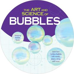 The Art and Science of Bubbles: Amazing Bubble Tricks!