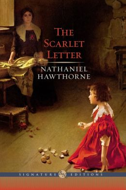 The Scarlet Letter (Barnes & Noble Signature Editions)