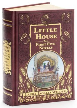 Little House: The First Five Novels (Barnes & Noble Collectible Editions)