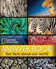 Book Cover Image. Title: Answer Book:  Fast Facts About Our World, Author: National Geographic