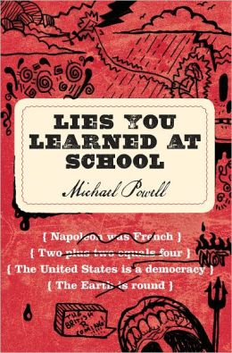 Lies You Learned at School (PagePerfect NOOK Book)