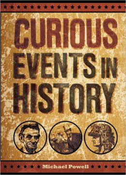 Curious Events in History (PagePerfect NOOK Book)